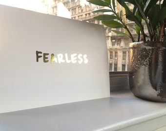 Gold Foil FEARLESS Print 8.5 x 11 in.