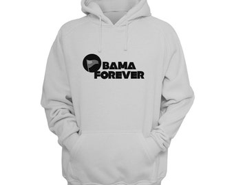 Obama Forever Hoodie - Barack Obama Tee, President Obama Shirt, Inauguration Shirt, Anti Trump Hoodie by Raw Clothing