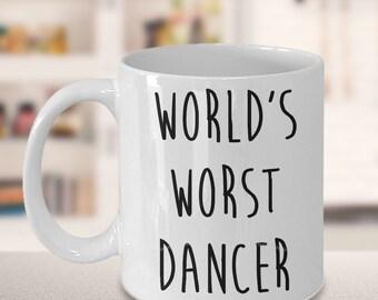 World's Worst Dancer Mug Funny Ceramic Coffee Coffee Cup Gag Gift