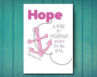 Hope Print. Faith Print. Instant Download, JPEG. PDF Faith Download, Hebrews
