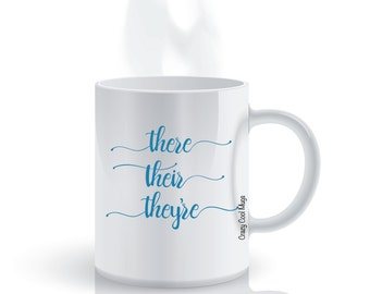 There Their They're Funny English Coffee Mug