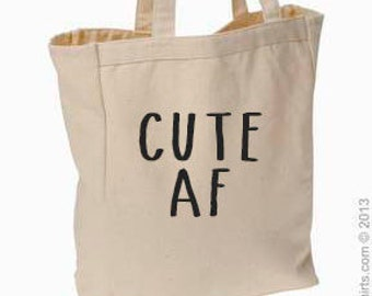 Cute AF canvas tote bag, #cuteaf, tote, market bag