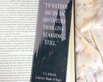 A Darker Shade of Magic V. E. Schwab Quote Bookmark