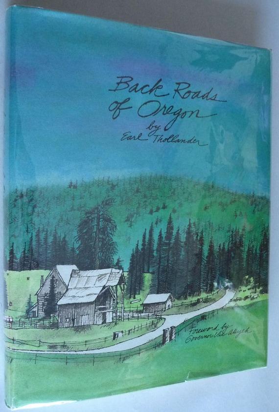 The Back Roads of Oregon 1979 by Earl Thollander Hardcover HC w/ Dust Jacket DJ Travel Exploration Pacific Northwest