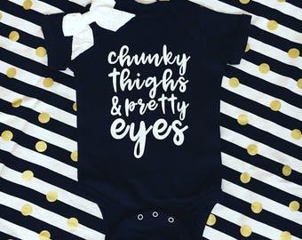Chunky Thighs & Pretty Eyes