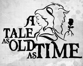 A tale as old as time svg/ Beauty and the Beast SVG Disney Princess/ Disney SVG File. PNG, Disney svg, Disney shirt