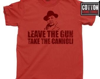 The Godfather 2 3 4 Leave the Gun Take the Cannoli Scarface Goodfellas mafia mob boss Don Vito Michael Corleone blu ray dvd movie T Shirt