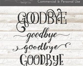 Goodbye Bundle svg Files - Svg Cut Files - Wood Sign Svg - Dxf Files - Commercial Svg File Designs - Cricut Templates - Silhouette Designs
