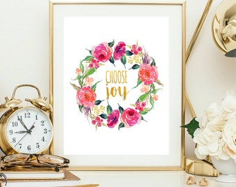 Choose joy, inspirational quote, printable art print, happiness quote, quote wall art, floral printable, watercolor floral, floral art print