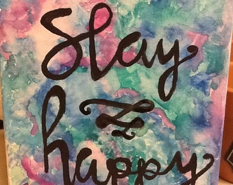 Watercolor canvas quote