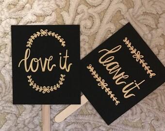 Love It Leave It Wedding Dress Signs