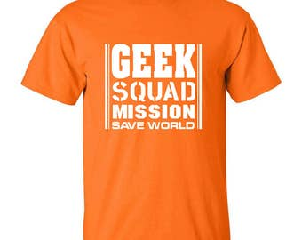Geek squad mission save world orange t-shirt
