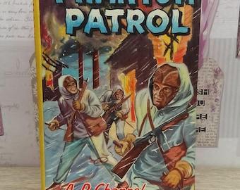 Phantom Patrol By A. R. Channel (The Children's Press, 1940) Vintage Hardback