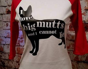 I love big mutts!