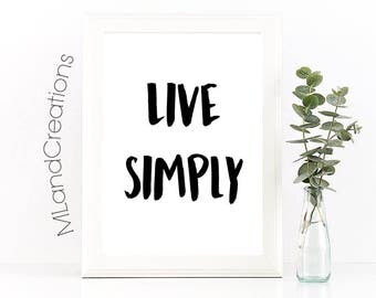 Minimalist decor / Live Simply / Instant Download, printable wall art decor, simple living, dont stress the small stuff