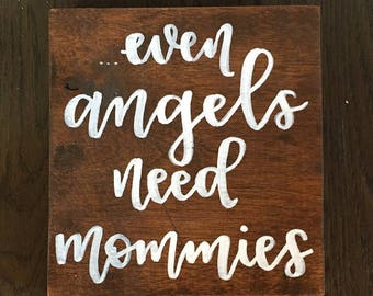 Even Angels Need Mommies