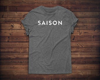 Saison Beer Shirt // Craft Beer T-shirt // Belgian Beer Tee // Beer Gift // Homebrewer Shirt