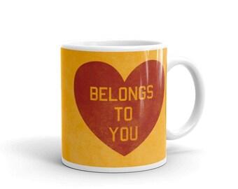 Valentines Day Gift for Him- Valentines Mug Love Mug- Heart Mug- My Heart Belongs to You Ceramic Mug Love Gift- Going Away Gift
