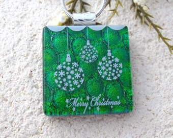Green Ornament Necklace, Holiday Jewelry, Fused Glass Jewelry, Dichroic Glass Jewelry, Merry Christmas, Dichroic Glass Pendant, 110616p104