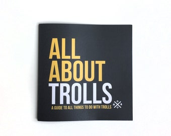 All About Trolls - Illustrated book - kids zine - children's storybook