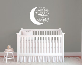 I Love you to the moon and back baby wall decals, Nursery wall decals, Vinyl wall quotes, Wall art decals, Wall sayings, Moon decals DB431