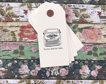 you're just my type typewriter gift tags