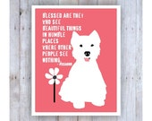 West Highland Terrier, Westie Dog, Westie Art, Westie Gifts, Westie Print, Motivational Quote, Famous Quote, Dog Decor, Pink Bedroom Decor