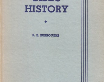 Outlines of Bible History by P E Burroughs 1934 Old and New Testament