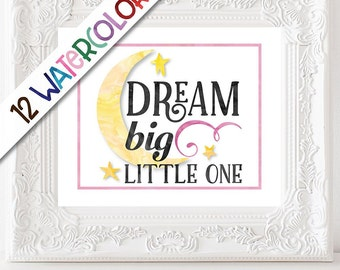 Dream Big Little One 8x10, 11x14, 16x20 Unframed Giclee Print, Watercolor Art, Nursery Artwork, Baby Shower Gift, Typography Quote HB0085