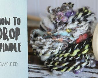 SPINDLING Simplified Art Yarn - How to Spin Art Yarn on a Drop Spindle - One HD Video Tutorial from How to Spin Yarn