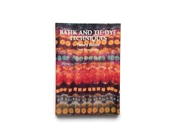 Batik and Tie Dye Techniques - Vintage Craft Book - How To DIY - Paperback - Nancy Belfer - Great Resource Book