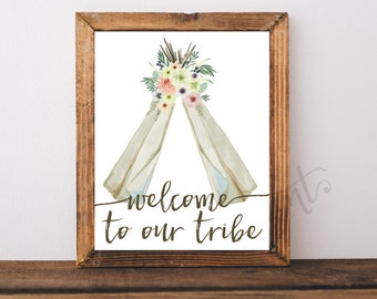 Welcome to Our Tribe, Watercolor Teepee Print, Tribal Print, Instant Download