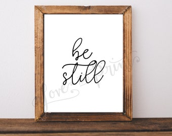Be Still Printable, Instant Download, Be Still Art, Office Decor, Home Decor, Printable, Print, Affordable Home Decor