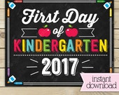 First Day of Kindergarten Sign - 1st Day of School Printable - First Day of School Sign - Kindergarten Chalkboard Sign - Instant Download