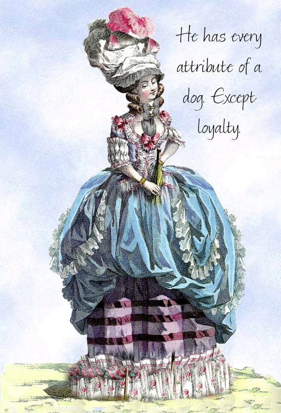 "He Has Every Attribute of a Dog. Except Loyalty. ~ Marie Antoinette Funny 4"" x 6"" Postcards ~ Free Shipping in USA"