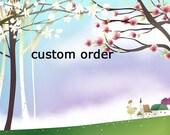 Custom Order for Ashleygebhardt2