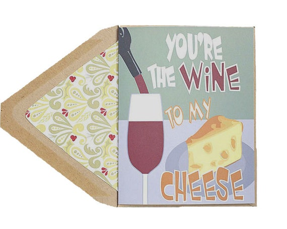 Valentines Card - You're The Wine To My Cheese, Food, Anniversary Card, Love Card