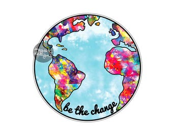 Be the Change Earth Sticker - Colorful Planet Earth Bumper Sticker Laptop Decal Car Decal Multicolor Cute Boho Hippie Save the Earth Globe
