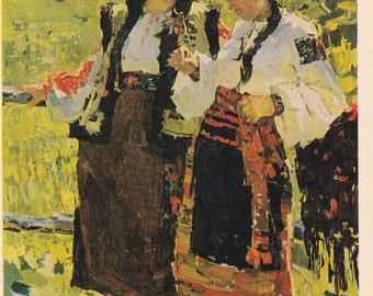 Socialist realism Russian vintage postcard (1960s), T. Golembiyevskaya Girls, Soviet art print, genre art Ukraine traditional dress