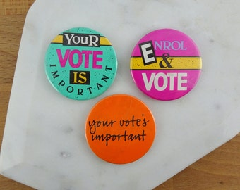 Set of 3 Vintage ENROL and VOTE Pins / Retro Australia Election Button Badges |   1980's | Your Vote is Important