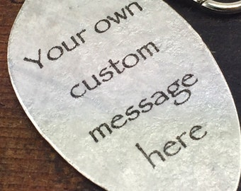 Custom Personalized Message Pendant made from a Vintage Silver Plate Teaspoon, Personalized Gift, Create Your Own, Custom and Personalized