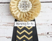 SALE! Gold  Baby Shower Corsage - Mommy to Be Pin - Grandma to Be - Gold Baby Shower - Baby Shower Pin Clip -