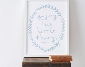 A4 Enjoy the Little Things Print - Motivational Print - Typographic print - quote poster