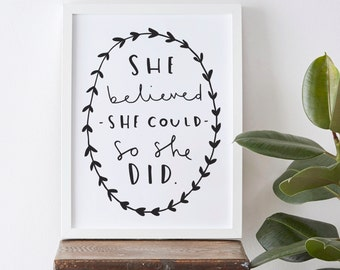 A3 Inspirational Typography Print - She believed she could so she did quote print - typography poster - inspirational wall art - home decor