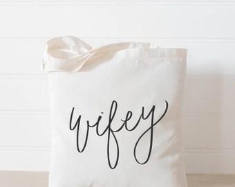 Wifey Tote Bag, present, housewarming gift, wedding favor, bridesmaid gift, women's gift
