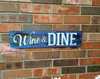 wooden sign WINE & DINE