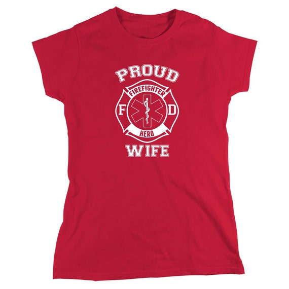 Proud Firefighter Hero Wife Shirt, emergency responder, firefighter, gift idea- ID: 1884
