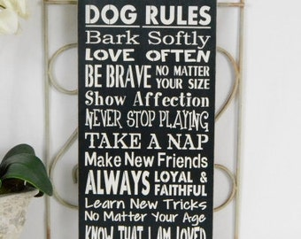Dog Rules, Bark Softly, Love Often, Take Naps, Be Brave,  9.5x18  Solid Wood Sign