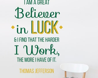 Believer in Luck Thomas Jefferson St. Patrick's Day Wall Quote