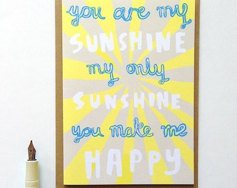You Are My Sunshine Song Valentines Greetings Card